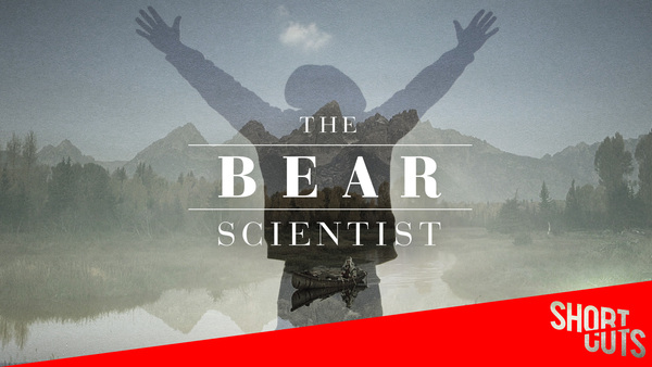 Short Cuts: The Bear Scientist